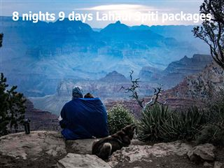8 nights 9 days lahaul spiti packages