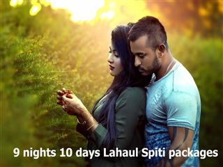 9 nights 10 days lahaul spiti packages