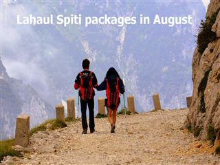 Lahaul spiti packages in august