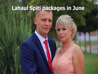 Lahaul spiti packages in june